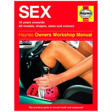 Haynes manual The Sex Manual sexual health and enjoyment